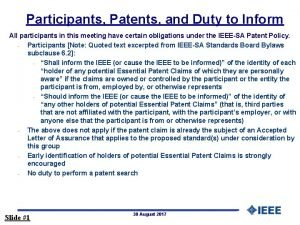 Participants Patents and Duty to Inform All participants