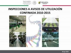 INSPECCIONES A AVISOS DE UTILIZACIN CONFINADA 2010 2015