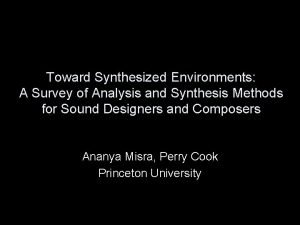 Toward Synthesized Environments A Survey of Analysis and