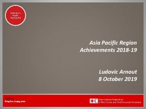 Federation Health Wat SanEH Asia Pacific Region Achievements