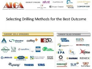 Selecting Drilling Methods for the Best Outcome Selecting