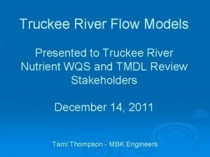 Truckee River Flow Models Presented to Truckee River