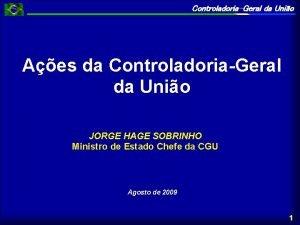 ControladoriaGeral da Unio Aes da ControladoriaGeral da Unio