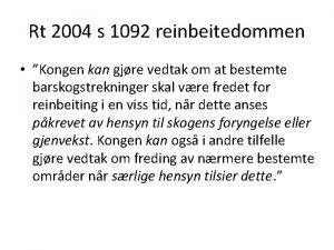 Rt 2004 s 1092 reinbeitedommen Kongen kan gjre