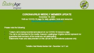 COVID19 CORONAVIRUS WEEKLY MEMBER UPDATE November 18 2020