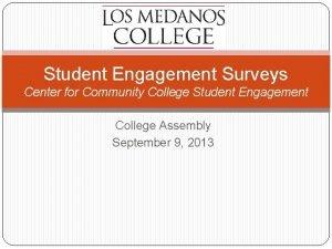 Student Engagement Surveys Center for Community College Student