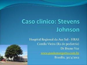 Hospital Regional da Asa Sul HRAS Camila Vieira