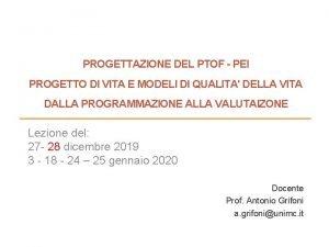 PROGETTAZIONE DEL PTOF PEI PROGETTO DI VITA E