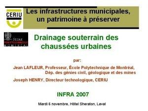 Les infrastructures municipales un patrimoine prserver Drainage souterrain
