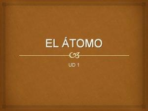 EL TOMO UD 1 1 El tomo en