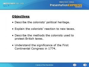 Chapter Section 1 25 Section 1 Objectives Describe