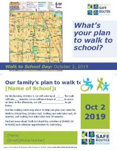 Whats your plan to walk to school Walk