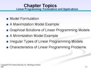 Chapter Topics Linear Programming Formulation and Applications n