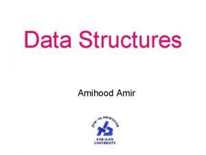 Data Structures Amihood Amir INPUT OUTPUT INPUT OUTPUT