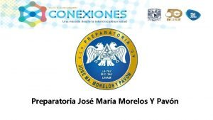 Preparatoria Jos Mara Morelos Y Pavn Equipo nmero