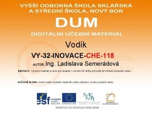 Vodk VY32 INOVACECHE118 AUTOR Ing Ladislava Semerdov ANOTACE
