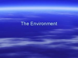 The Environment Public and private goods Private my