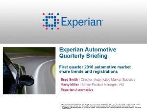 Experian Automotive Quarterly Briefing First quarter 2016 automotive