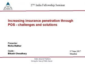 27 th India Fellowship Seminar Cyber risk and