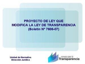 PROYECTO DE LEY QUE MODIFICA LA LEY DE