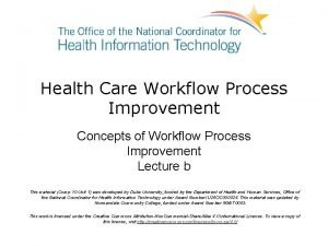 Health Care Workflow Process Improvement Concepts of Workflow