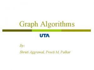 Graph Algorithms By Shruti Aggrawal Preeti M Palkar