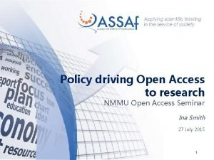 Policy driving Open Access to research NMMU Open