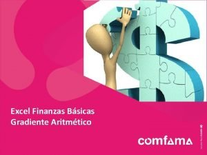 Excel Finanzas Bsicas Gradiente Aritmtico GRADIENTE ARITMTICO Es