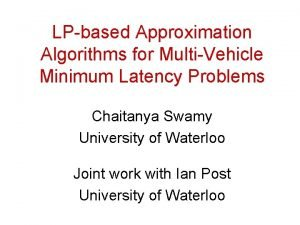 LPbased Approximation Algorithms for MultiVehicle Minimum Latency Problems
