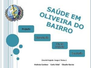 Projecto SA OLI DE E M VEI R