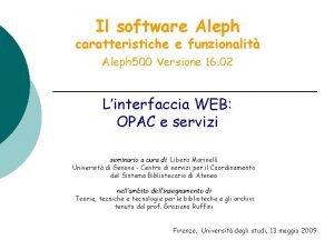Il software Aleph caratteristiche e funzionalit Aleph 500