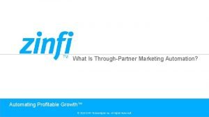 What Is ThroughPartner Marketing Automation Automating Profitable Growth