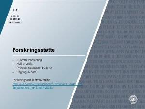 Forskningssttte Ekstern finansiering Nytt prosjekt Prosjekt databasen EUTRO
