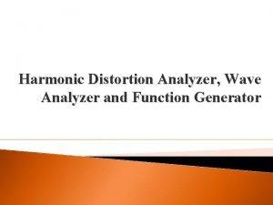 Harmonic Distortion Analyzer Wave Analyzer and Function Generator