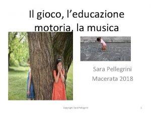 Il gioco leducazione motoria la musica Sara Pellegrini