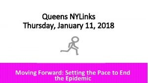 Queens NYLinks Thursday January 11 2018 Moving Forward