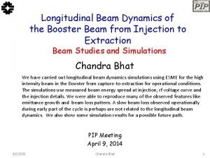 Longitudinal Beam Dynamics of the Booster Beam from
