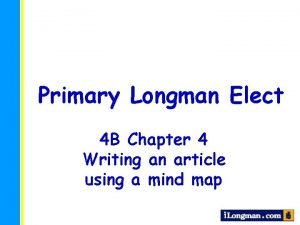Primary Longman Elect 4 B Chapter 4 Writing