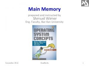 Main Memory prepared and instructed by Shmuel Wimer