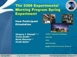 The 2008 Experimental Warning Program Spring Experiment New