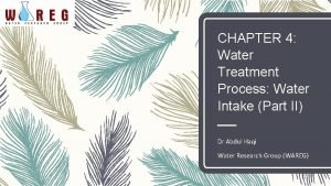 CHAPTER 4 Water Treatment Process Water Intake Part