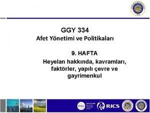 GGY 334 Afet Ynetimi ve Politikalar 9 HAFTA