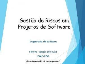 Gesto de Riscos em Projetos de Software Engenharia