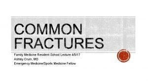 Family Medicine Resident School Lecture 4517 Ashley Crum