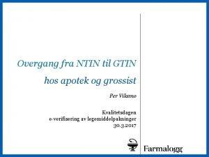1 Overgang fra NTIN til GTIN hos apotek