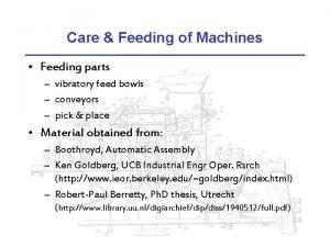 Care Feeding of Machines Feeding parts vibratory feed