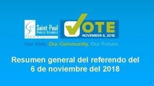 Resumen general del referendo del 6 de noviembre