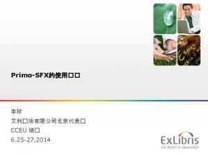 Primo SFX Ex Libris Ltd 2014 Internal and