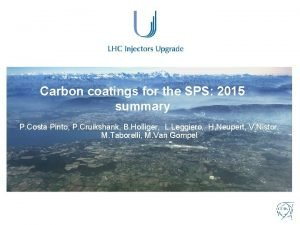Carbon coatings for the SPS 2015 summary P