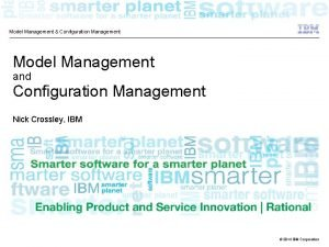 Model Management Configuration Management Model Management and Configuration